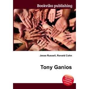 Tony Ganios: Ronald Cohn Jesse Russell: Books