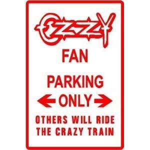 OZZY FAN PARKING rock band music sign