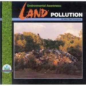 Environmental Awareness: Land Pollution (9780944280294