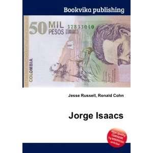 Jorge Isaacs Ronald Cohn Jesse Russell  Books