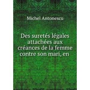 §ais Et En Droit Roumain (French Edition): Michel Antonescu: Books