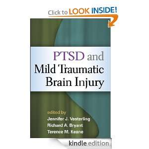 PTSD and Mild Traumatic Brain Injury Jennifer Vasterling, Jennifer J