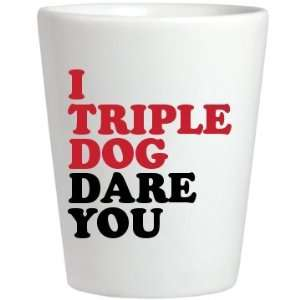 I Triple Dog Dare You Custom Ceramic Shotglass Pet