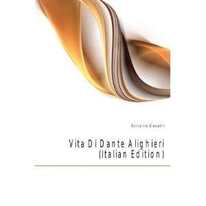 Vita Di Dante Alighieri (Italian Edition) Boccaccio Giovanni Books