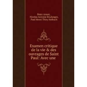 Nicolas Antoine Boulanger, Paul Henri Thiry Holbach Peter Annet: Books