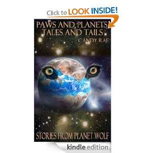 Paws and Planets, Tales and Tails (Planet Wolf): Candy Rae, Jennifer