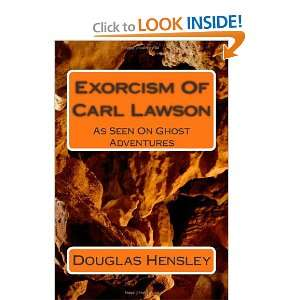 Exorcism Of Carl Lawson (9781456361457): Douglas Hensley: Books