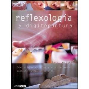 Reflexología Y Acupuntura   Para Aliviar El Dolor Y Otras