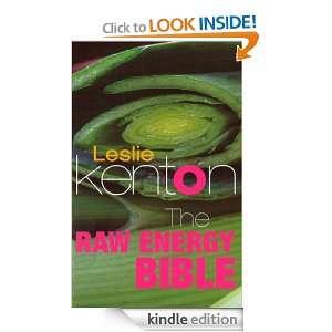 The Raw Energy Bible: Leslie Kenton:  Kindle Store