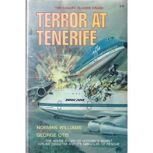Terror At Tenerife The Canary Islands Crash The Inside