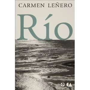 Río (Spanish Edition) (9789684117143) Carmen Leñ, ero Books