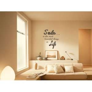 Smiles Is The Most Beautiful Things In Life Vinyl Wall