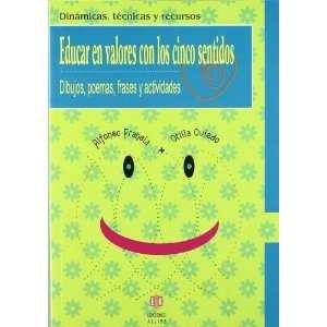 Educar en valores con los cinco sentidos: Dibujos, poemas