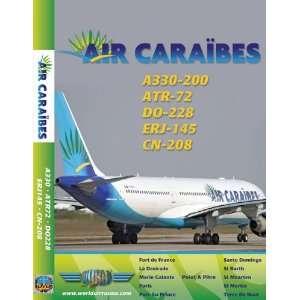 Air Caraibes Airbus A330, ATR 72, Embraer 145:  , Just
