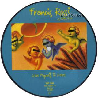 FRANCIS ROSSI (Status Quo) Give Myself   Picture Disc.