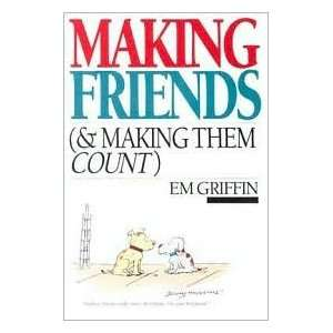Making Friends Publisher IVP Books Em Griffin Books