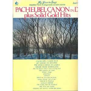 Pachelbel Canon in D plus Solid Gold Hits ; Easy Piano