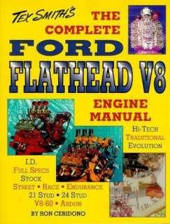 FORD FLATHEAD V8 ENGINE MANUAL repair mod specs TEX SMITH