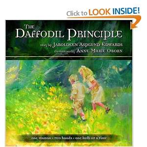 Daffodil Principle One Woman, Two Hands, One Bulb at a