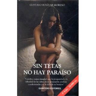 Sin Tetas No Hay Paraiso by Gustavo Bolívar Moreno ( Paperback