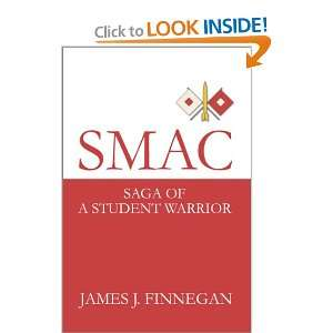 : Saga of a Student Warrior (9780595653089): James J. Finnegan: Books