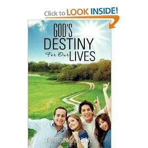 com Gods Destiny For Our Lives (9781613794746) Marion Gordon Books