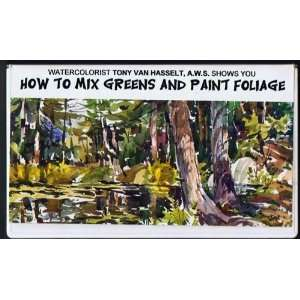 How to Mix Greens and Paint Foliage VHS Tape Tony Van Hasselt Books