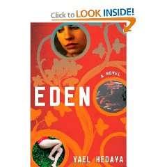 Eden: A Novel: Yael Hedaya, Jessica Cohen:  Books