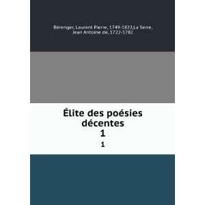 , 1749 1822,La Serre, Jean Antoine de, 1722 1782 Bérenger: Books