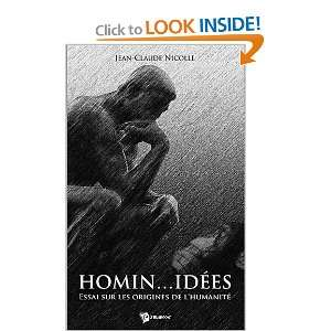 origines de lhumanité (9782748335569): Jean Claude Nicolle: Books