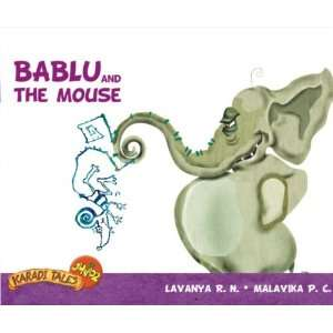 Bablu and the Mouse (9788181902306): Lavanya R. N
