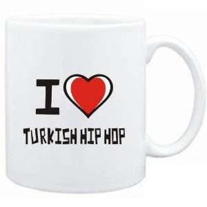 Mug White I love Turkish Hip Hop  Music Sports