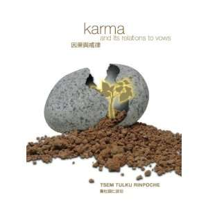Karma and Its Relations to Vows: Tsem Tulku Rinpoche