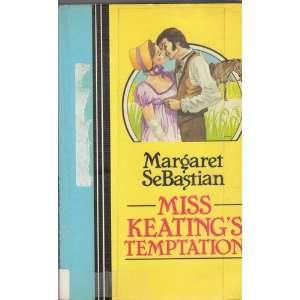 Miss Keatings Temptation (9780893405564): Margaret Sebastian: Books