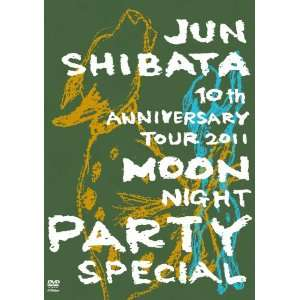 Party Special 10 Jun Shibata 10Th Anniversary Tour 2011 [Japan DVD