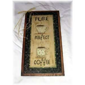 Pure Perfect Coffee Wooden Kitchen Wall Art Sign Cafe Decor