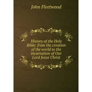 to the incarnation of Our Lord Jesus Christ John Fleetwood Books