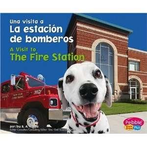 La estacion de bomberos / The Fire Station (Una visita a / A Visit