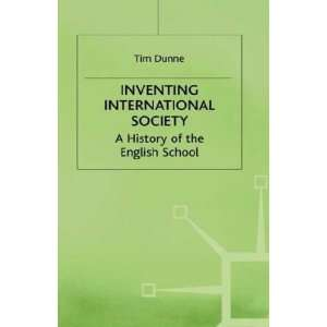 com Inventing International Society A History of the English School