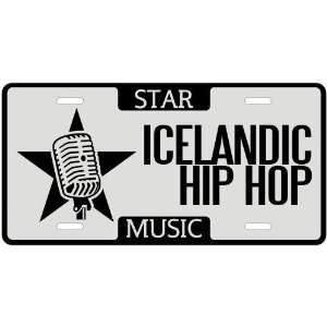 New  I Am A Icelandic Hip Hop Star   License Plate