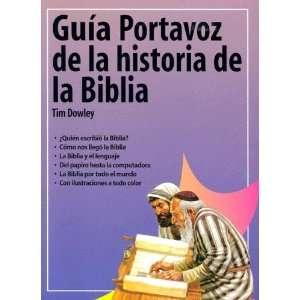 Guia Portavoz de la historia de la Biblia (Guías de estudio Portavoz