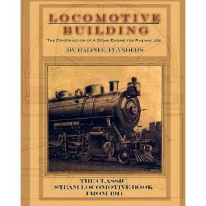 Locomotive Building: Construction of a Steam Engine for