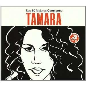 Sus 50 Mejores Canciones Tamara Music