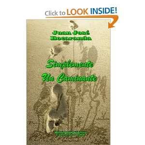 Simplemente Un Caminante (Spanish Edition) (9780557805037