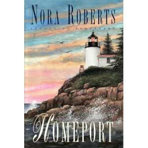 Homeport (9781568657264) Nora Roberts Books