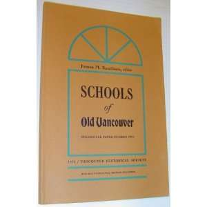 of Old Vancouver  Occasional Paper Number 2 James M. Sandison Books