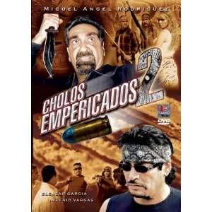 Cholos Empericados 2 Miguel Angel Rodriguez Movies & TV