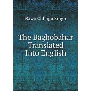 The Baghobahar Translated Into English Bawa Chhajju Singh Books
