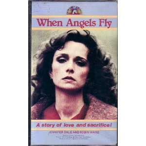 When Angels Fly (1983): Jennifer Dale, Robin Ward, Jack