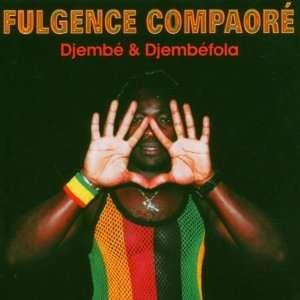 Djembe & Djembefola: Fulgence Compaore: Music